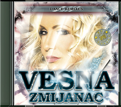 Vesna Zmijanac - Dance Remixes